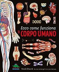 Idea Regalo - Ecco come funziona il corpo umano