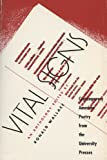 Vital Signs: Contemporary American Poetry from the University Presses (1989-09-01)