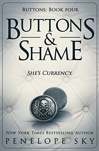 Buttons and Shame: Volume 4