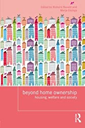 Beyond Home Ownership: Housing, Welfare and Society (Housing and Society Series)