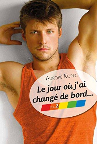 Livres Le jour où j'ai changé de bord... Volume 2/5 pdf