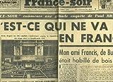 Telecharger Livres France soir 4 annee n 416 qu est ce qui ne va pas en france (PDF,EPUB,MOBI) gratuits en Francaise