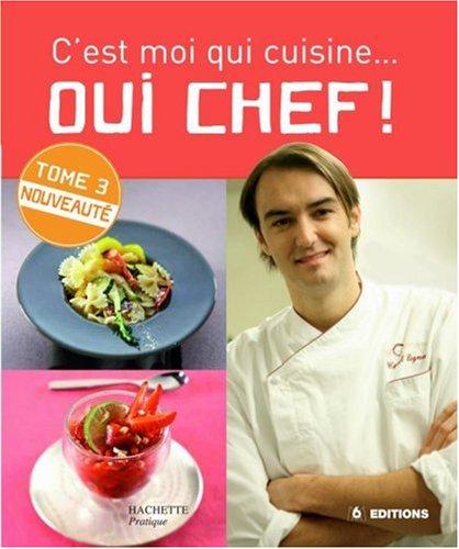 C'est moi qui cuisine...Oui Chef ! 3