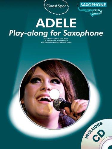 Guest Spot: Adele - Alto Saxophone (Guest Spot Book & CD)