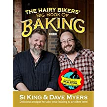 The Hairy Bikers' Bakation. by Dave Myers and Si King by Myers, Dave (2012) Gebundene Ausgabe
