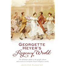 Georgette Heyer's Regency World