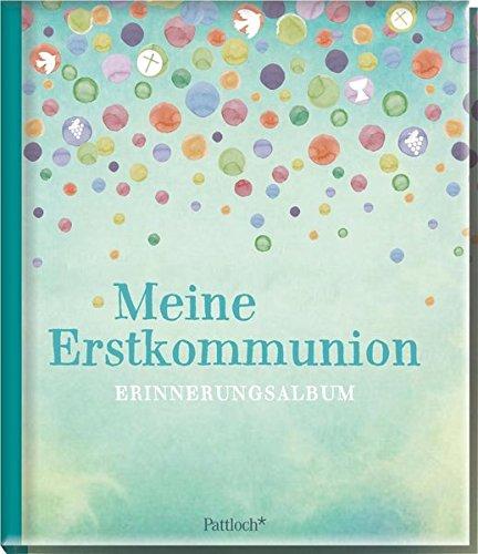 Mein Buch zur Erstkommunion: Erinnerungsalbum