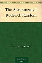 The Adventures of Roderick Random (English Edition)