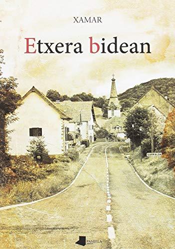 Etxera bidean: Premio Euskadi de Literatura 2019 categoría ensayo en euskera