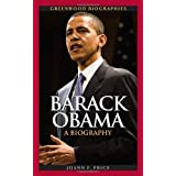 Barack Obama: A Biography (Greenwood Biographies)