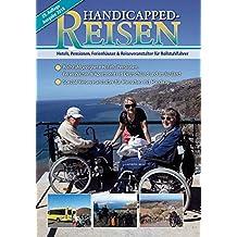 Handicapped-Reisen: Hotels, Pensionen, Ferienhäuser und Reiseveranstalter für Rollstuhlfahrer und Gehbehinderte