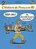 L'Histoire de France en BD T8 : la Seconde Guerre Mondiale, l'Occupation et la Resistance