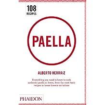 [(Paella)] [ Edited by Alberto Herraiz, Edited by Sophie Brissaud, By (photographer) Jean-Marie Del Moral ] [June, 2011]