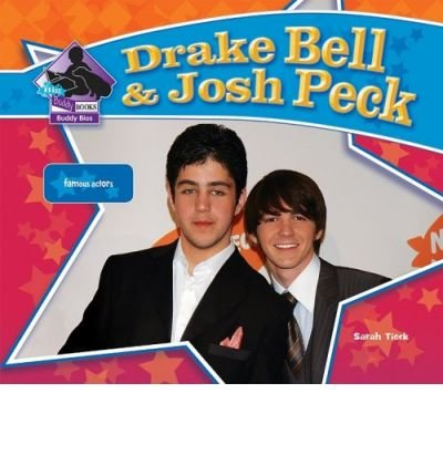 Drake Bell & Josh Peck (Big Buddy Books: Buddy Bios) (Hardback) - Common