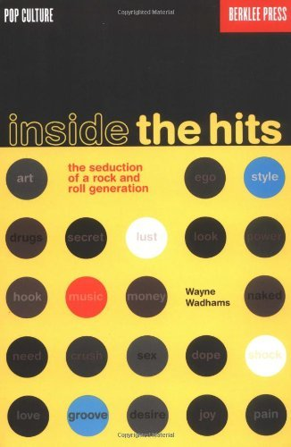 Inside the Hits: The Seduction of a Rock and Roll Generation (Pop Culture) (English Edition)
