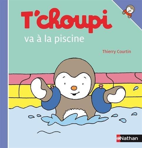 T'Choupi Va a la Piscine (French Edition) (2009-06-04)