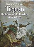 Image de Giovanni Battista Tiepolo. Die Fresken in der Residenz zu Würzburg