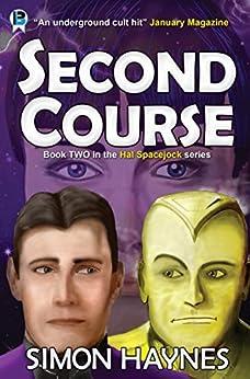Second Course (Hal Spacejock Book 2) (English Edition) di [Haynes, Simon]