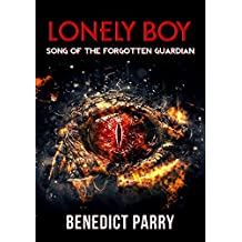 Lonely Boy: Song of the Forgotten Guardian