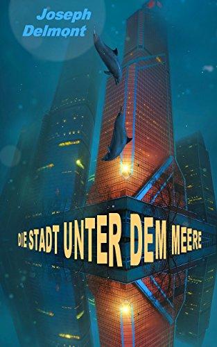Die Stadt unter dem Meere (Roman)
