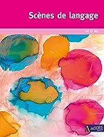 Scènes de langage PS et MS de Gaëtan Duprey