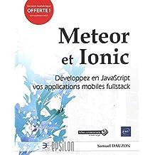 Meteor et Ionic - Développez en JavaScript vos applications mobiles fullstack