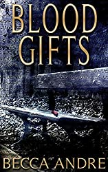 Blood Gifts (A Final Formula Novella)