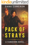 Pack of Strays (The Fangborn Series Book 2) (English Edition)