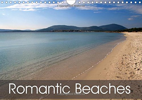 Romantic Beaches (Wall Calendar 2016 DIN A4 Landscape): Summer feelings all year long (Monthly calendar, 14 pages) (Calvendo Places)