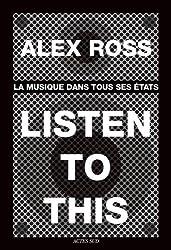 Listen to this : La musique dans tous ses états