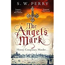 The Angel's Mark: A gripping historical thriller for fans of C. J. Sansom