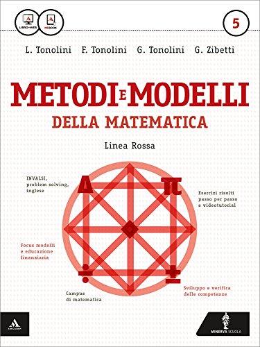 Matematica modelli e competenze. Ediz. rossa. Per gli Ist. tecnici. Con e-book: 5