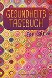 Gesundheits-Tagebuch for Girls