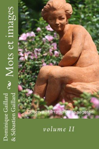 Mots et images: volume II par Dominique Gaillard
