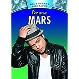 Bruno Mars (Blue Banner Biographies) by Amie Jane Leavitt (2012-08-31)