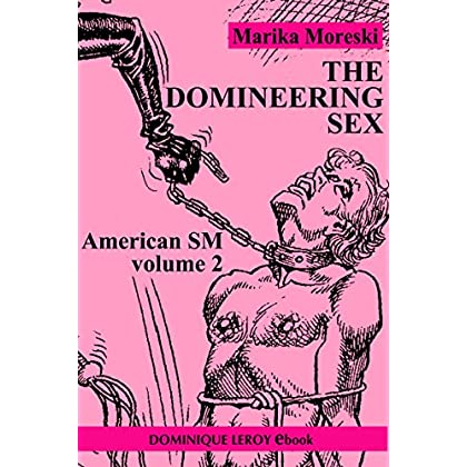 The Domineering Sex: American SM volume 2 (Le Septième Rayon)