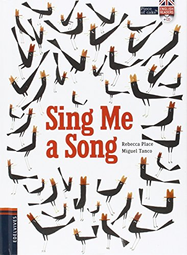 Sing Me a Song (Piece of Cake) por Rebecca Place