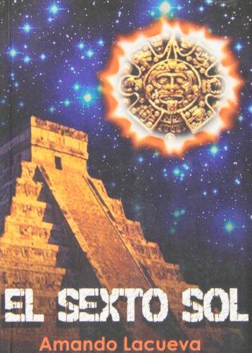 Portada del libro El Sexto Sol (El inventor de letras)