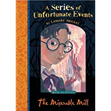 The Miserable Mill (A Series of Unfortunate Events)