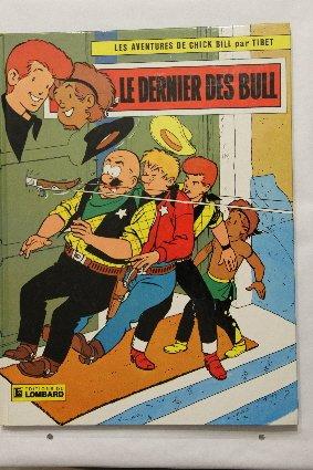 CHICK BILL TOME 13 : LE DERNIER DES BULL