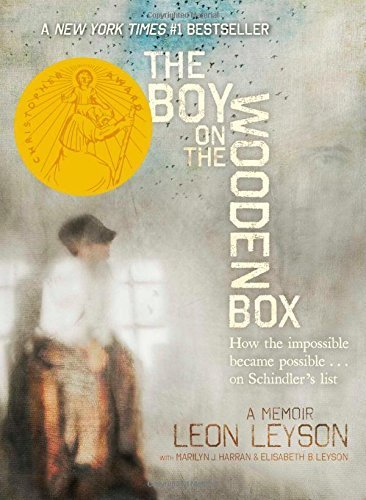 The Boy on the Wooden Box: How the Impossible Became Possible . . . on Schindler's List by Leyson, Leon (2013) Hardcover