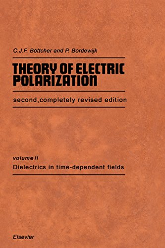 Dielectrics in Time-Dependent Fields: 2 (Theory of Electric Polarization)