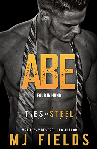 Abe: Four in Hand (Ties of Steel, Band 1) -