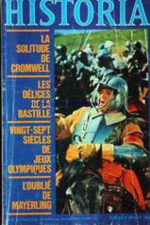 HISTORIA [No 356] du 01/07/1976 - LA SOLITUDE DE CROMWELL - LES DELICES DE LA BASTILLE - 27 SIECLES DE JEUX OLYMPIQUES - L'OUBLIE DE MAYERLING. par Collectif