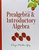 Prealgebra & Introductory Algebra (3rd Edition) by Elayn El Martin-Gay (2010-03-18)