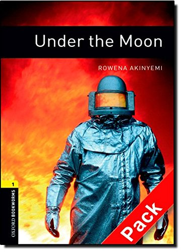 Oxford Bookworms Library: Oxford Bookworms. Stage 1: Under The Moon CD Pack Edition 08: 400 Headwords