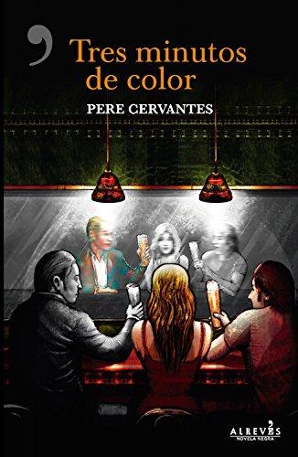 Tres minutos de color eBook: Cervantes, Pere: Amazon.es: Tienda Kindle