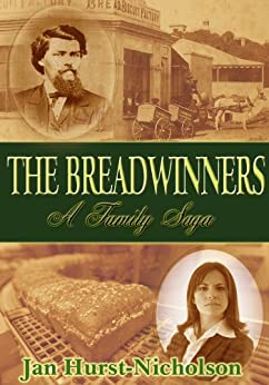 The Breadwinners (A Family Saga of Love, Lust and Revenge) by [Hurst-Nicholson, Jan]