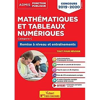 Mathématiques et tableaux numériques - Remise à niveau et entraînement - Catégorie C - Concours 2019-2020