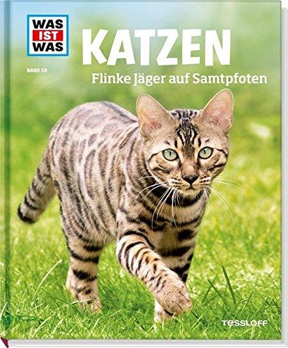 Preisvergleich Produktbild WAS IST WAS Band 59 Katzen. Flinke Jäger auf Samtpfoten (WAS IST WAS Sachbuch, Band 59)